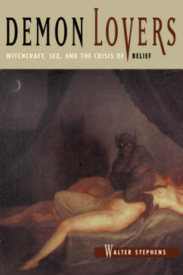 Demon Lovers: Witchcraft, Sex and the Crisis of Belief (Hardback)