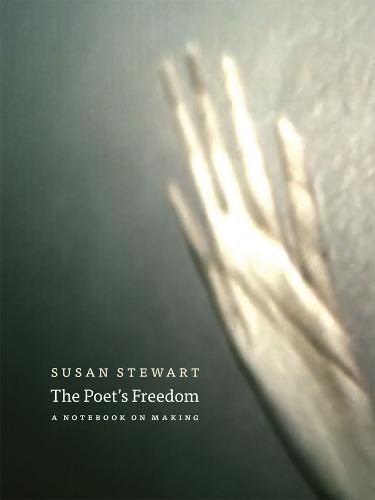 Poet's Freedom: A Notebook on Making (Paperback)