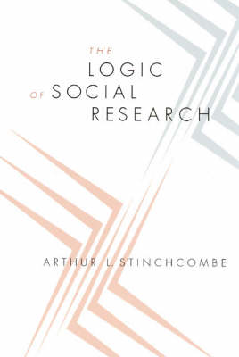 The Logic of Social Research (Paperback)