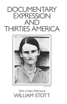 Documentary Expression and Thirties America (Paperback)