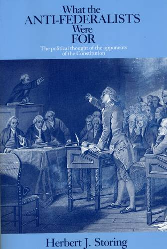 What the Anti-Federalists Were for (Paperback)