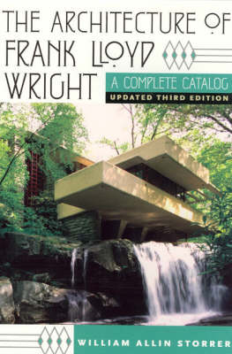 The Architecture of Frank Lloyd Wright: A Complete Catalog (Paperback)