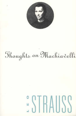 Thoughts on Machiavelli (Paperback)