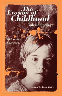 The Erosion of Childhood (Paperback)