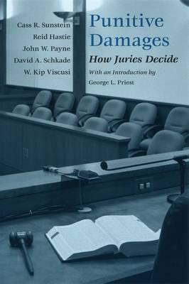Punitive Damages: How Juries Decide (Hardback)