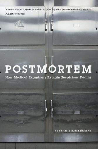 Postmortem: How Medical Examiners Explain Suspicious Deaths (Paperback)
