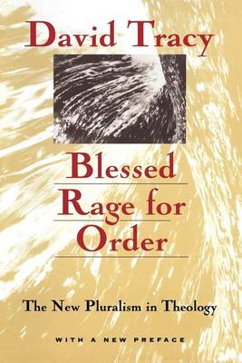 Blessed Rage for Order: The New Pluralism in Theology (Paperback)