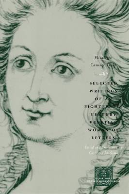 Selected Writings of an Eighteenth-Century Venetian Woman of Letters - The Other Voice in Early Modern Europe (Hardback)