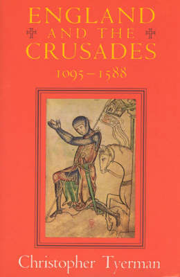 England and the Crusades, 1095-1588 (Paperback)