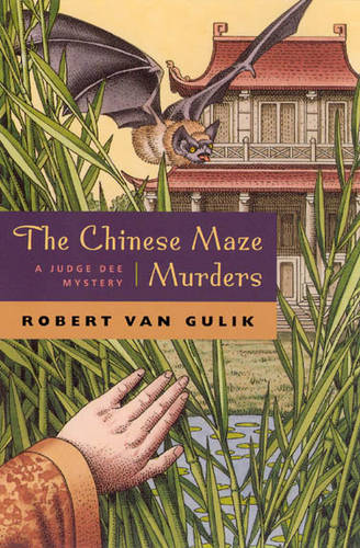 The Chinese Maze Murders: A Judge Dee Mystery (Paperback)