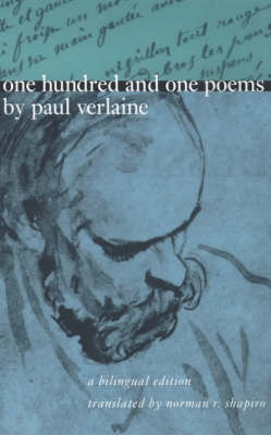 One Hundred and One Poems by Paul Verlaine: A Bilingual Edition (Paperback)