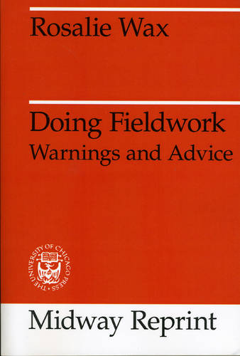 Doing Fieldwork: Warnings and Advice - Midway Reprints (Paperback)