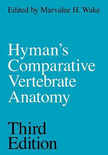 Hyman's Comparative Vertebrate Anatomy (Paperback)