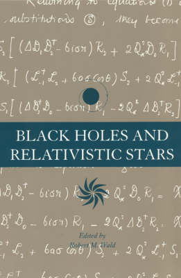 Black Holes and Relativistic Stars (Paperback)