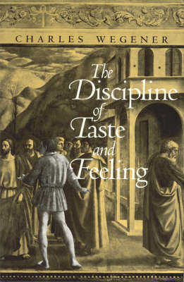 The Discipline of Taste and Feeling (Hardback)