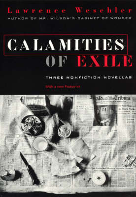 Calamities of Exile: Three Nonfiction Novellas (Paperback)