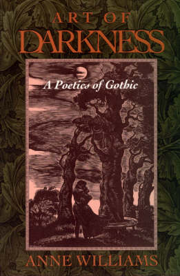 Art of Darkness: Poetics of Gothic (Paperback)