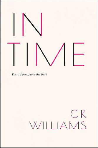 In Time: Poets, Poems, and the Rest (Hardback)