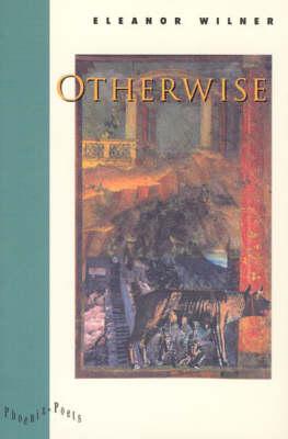 Otherwise - Phoenix Poets (Paperback)