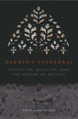 Darwin's Cathedral: Evolution, Religion and the Nature of Society (Paperback)