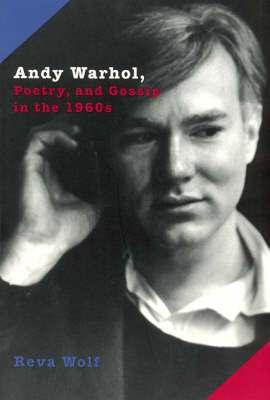Andy Warhol, Poetry and Gossip in the 1960s (Paperback)