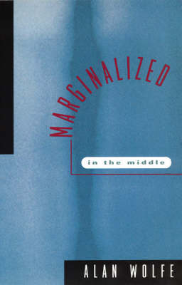 Marginalized in the Middle (Paperback)