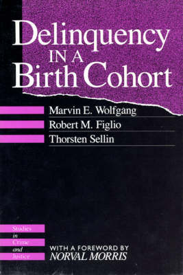 Delinquency in a Birth Cohort - Studies in Crime & Justice (Paperback)