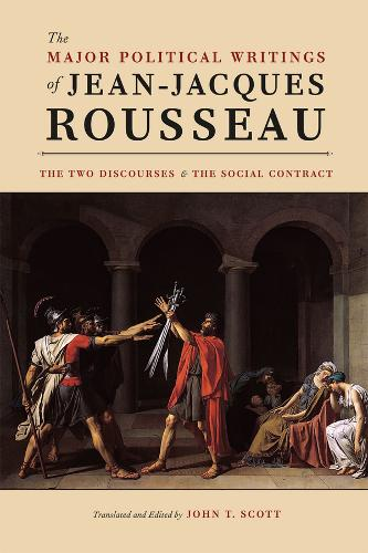 The Major Political Writings of Jean-Jacques Rousseau: The Two Discourses and the Social Contract (Hardback)