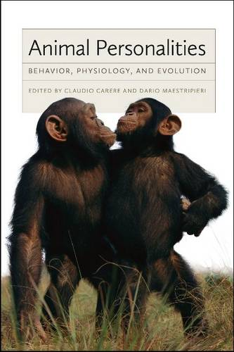 Animal Personalities: Behavior, Physiology, and Evolution (Paperback)