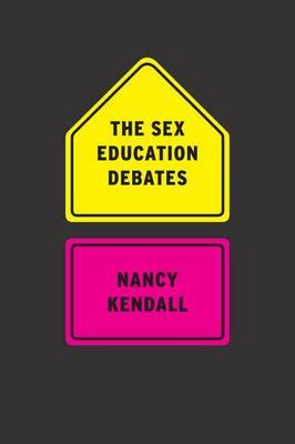 The Sex Education Debates (Paperback)