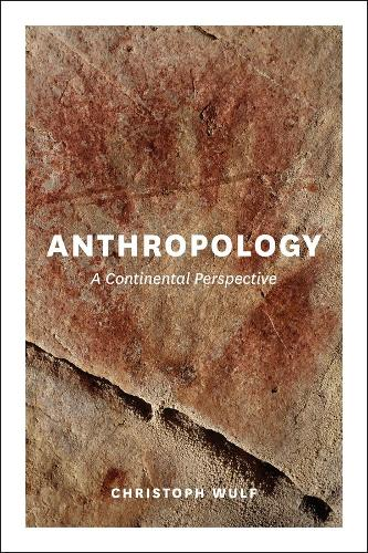 Anthropology: A Continental Perspective (Hardback)