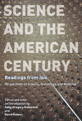 Science and the America Century: Readings from Isis (Paperback)