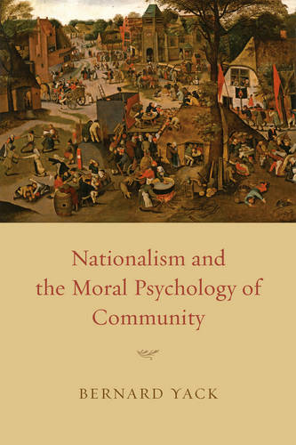 Nationalism and the Moral Psychology of Community (Paperback)