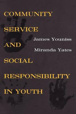Community Service and Social Responsibility in Youth (Paperback)
