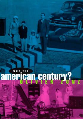 Why the American Century? (Hardback)