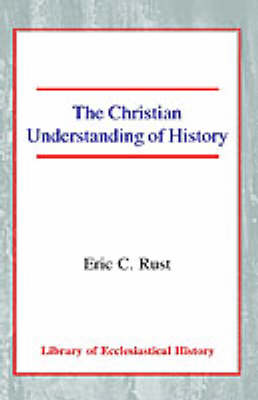 The Christian Understanding of History (Paperback)