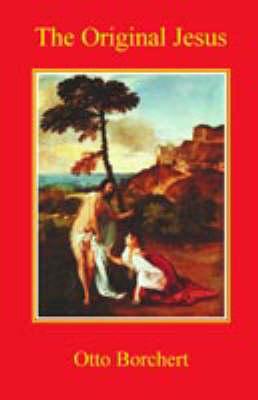 The Original Jesus (Paperback)