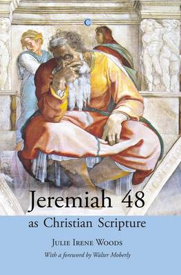 Jeremiah 48 as Christian Scripture (Paperback)