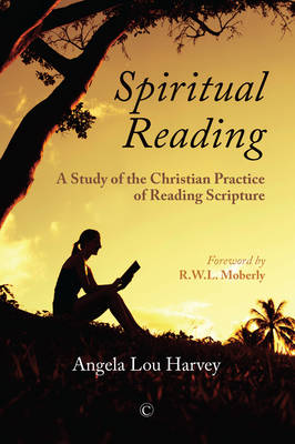 Spiritual Reading: A Study of the Christian Practice of Reading Scripture (Paperback)