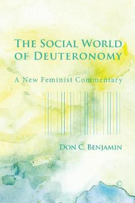The Social World of Deuteronomy: A New Feminist Commentary (Paperback)