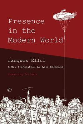 Presence in the Modern World (Paperback)