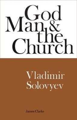 God, Man and the Church (Hardback)