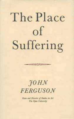 The Place of Suffering (Hardback)