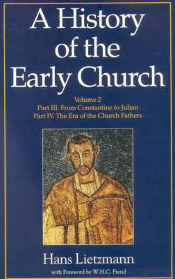 A History of the Early Church: Volume II (Paperback)