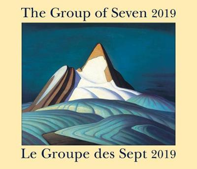 The Group of Seven / Le Groupe Des Sept 2019: Bilingual (English/French] (Calendar)