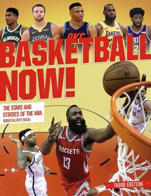 Basketball Now!: The Stars and the Stories of the NBA (Paperback)