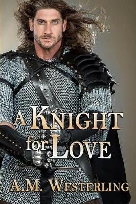 A Knight for Love (Paperback)