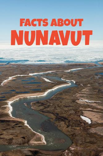 Facts about Nunavut (English) - Nunavummi (Paperback)