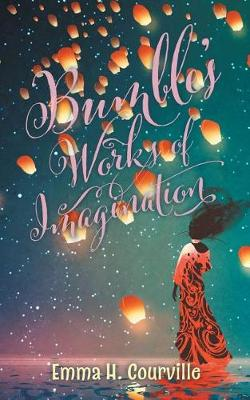 Bumble's Works of Imagination (Paperback)