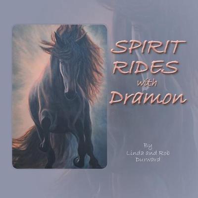 Spirit Rides With Dramon (Paperback)
